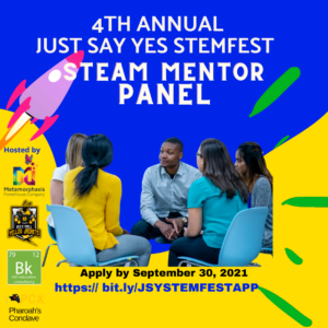 4th Annual Just Say YES STEMFEST_STEAM MENTOR PANEL Announcement